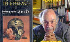 Se cumplen hoy 100 años del natalicio de Edmundo Valadés