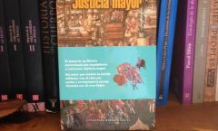 Justicia mayor, novela histórica que exalta la gran vitalidad indígena