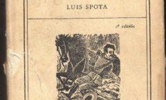 Luis Spota rescatado por Siglo XXl