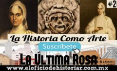 La Última Rosa - Real Colegio de Santa Rosa de Viterbo – El Oficio de Historiar – Ahora en YouTube…