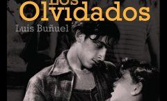 """A 20 años de """"Los Olvidados"""" de Luis Buñuel"""