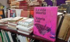 """""""La vida abierta"""" de Valeria List"""