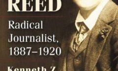 A 100 años de la muerte de John Reed