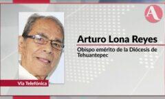 Fallece por Covid 19 Don Arturo Lona Reyes; El Obispo de los pobres