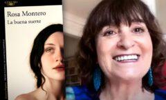 """""""La buena suerte"""" El mal que no podemos entender:  Rosa Montero"""