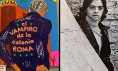 """Luis Zapata autor del """"Vampiro de La Colonia Roma"""""""