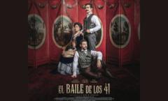 """El Baile de los 41"""" Película de David Pablos"""