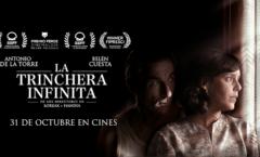 """La Trinchera Infinita"" Película española"