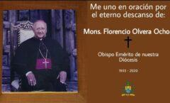 Mons. Florencio Olvera Ochoa, Obispo Emérito de la Diócesis de Cuernavaca