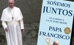 """""""Globalización de la indiferencia"""" dice en """"Soñemos juntos"""" El Papa Francisco"""
