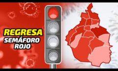 Regresa a semáforo rojo la ciudad de México y su zona metropolitana