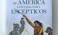 """""""La conquista de América contada para escépticos"""""""