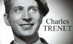 Charles Trenet, inmortal