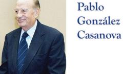 Pablo González Casanova, una militancia por la vida digna