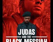 'Judas y el Mesías Negro' un episodio trágico de USA y rinde homenaje Hampton