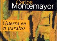 Guerra en el paraíso  de Carlos Montemayor