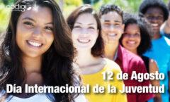 El 12 de agosto fué el Día Internacional de la Juventud, establecido por la ONU