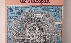 Del Valle Arizpe publicó la historia de las cuatro calzadas de Tenochtitlan