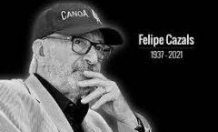 Felipe Cazals Siena, 1937, forjó una robusta obra en la cinematografía mexicana