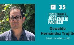 Oswaldo Hernández gana el Premio de Literatura Ciudad y Naturaleza José Emilio Pacheco